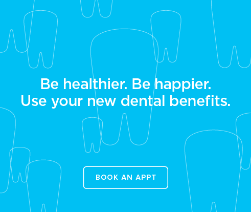 Be Heathier, Be Happier. Use your new dental benefits. - Dentists of Winter Park